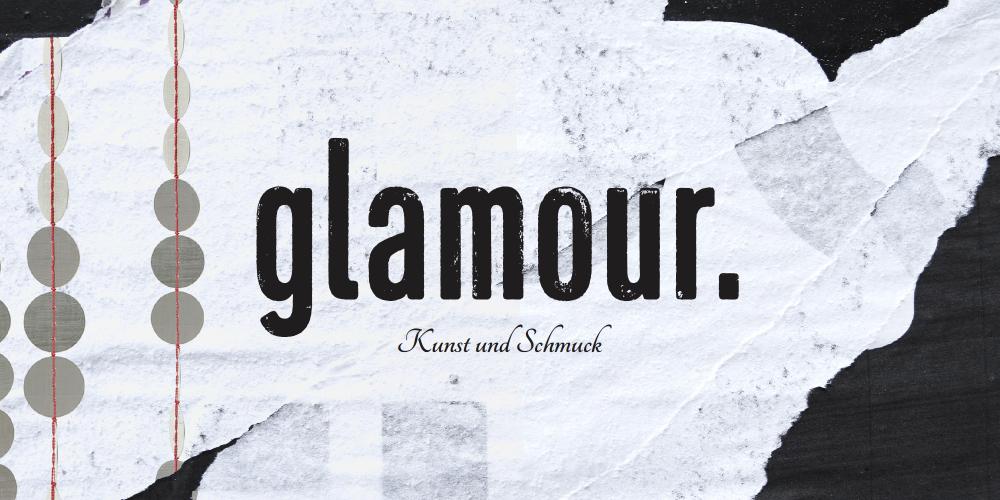 Glamour – Ausstellung im Kunstentschlossen